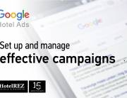 Google Hotel Ads - how to set up and manage effective campaigns