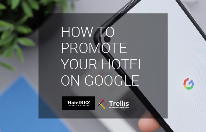 How to promote your hotel on Google